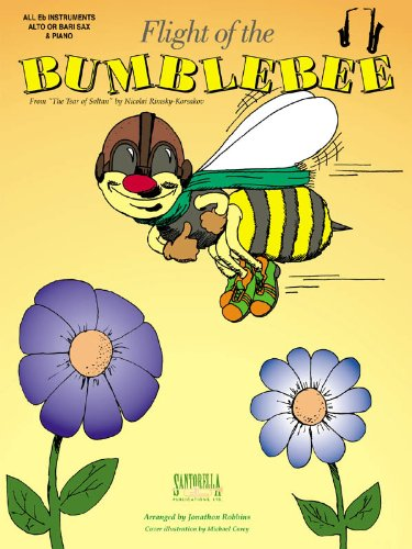 Flight Of The Bumblebee For Alto Sax & Piano: Robbins, Jonathon