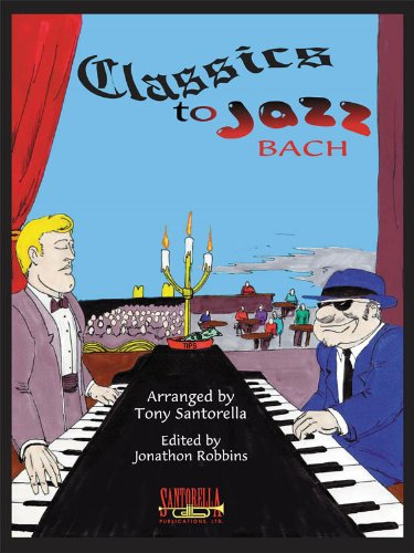 9781585602506: Classics To Jazz * Bach Edition