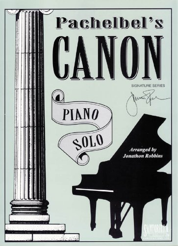 Pachelbels Canon * Signature Series Original: Robbins, Jonathon