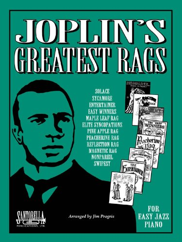 Joplin's Greatest Rags for EZ Piano with: Progris, Jim, Arranged