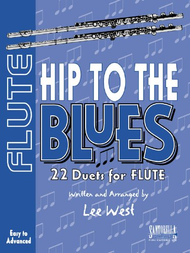 Hip To The Blues with CD * Jazz Duets For Flute: West, Lee
