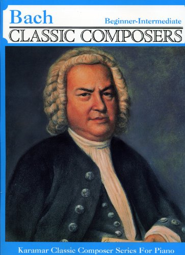 9781585605095: Bach * Beginner to Intermediate Piano Solos