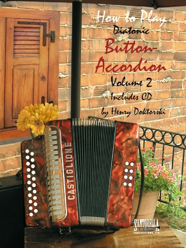 9781585609727: How to Play Button Accordion: Volume 2