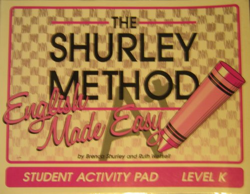 The Shurley Method, English Made Easy, Level K, First Edition: Student Activity Pad (2000 Copyright...