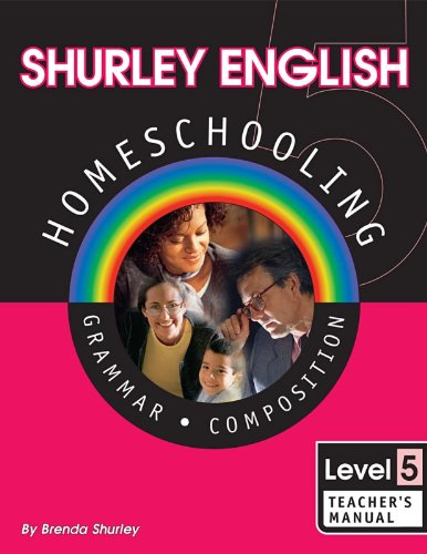 Shurley English Homeschool Level 5 Grammar Composition: Brenda Shurley