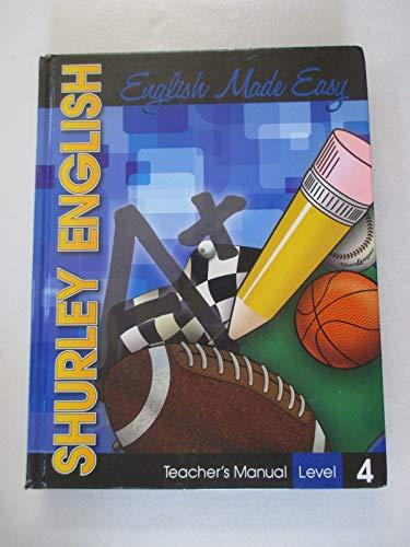 Shurley English English Made Easy, Teacher's Manual,: Shurley, Brenda