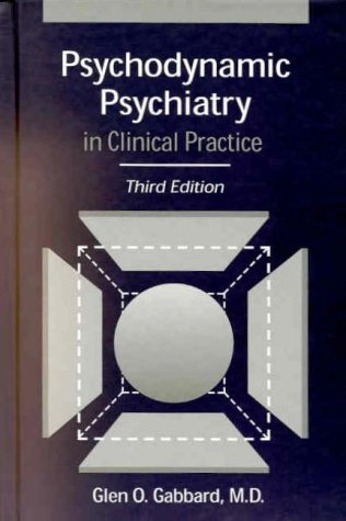 9781585620029: Psychodynamic Psychiatry in Clinical Practice, Third Edition