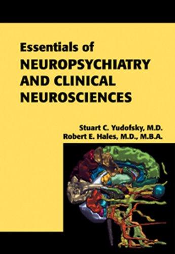 9781585620050: Essentials of Neuropsychiatry and Clinical Neurosciences