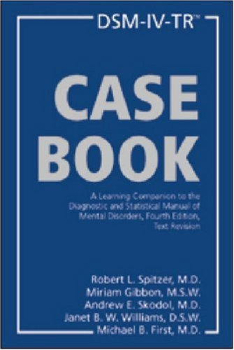 9781585620586: DSM-IV-TR Casebook: A Learning Companion to the Diagnostic and Statistical Manual of Mental Disorders, Fourth Edition, Text Revision