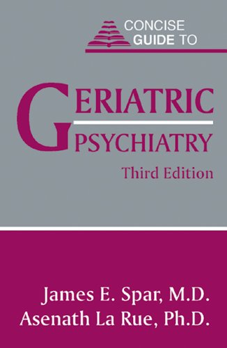 9781585620647: Concise Guide to Geriatric Psychiatry (Gulf Coast Studies)