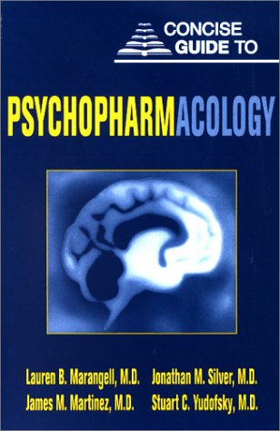 9781585620753: Concise Guide to Psychopharmacology (Concise Guides)