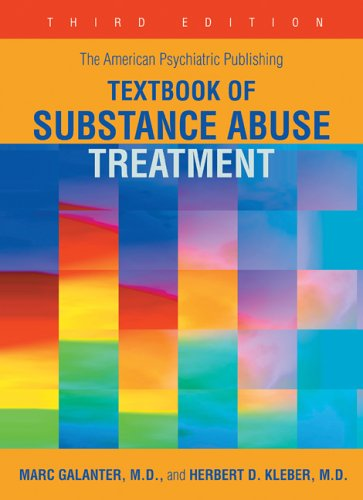 9781585620999: The American Psychiatric Publishing Textbook of Substance Abuse Treatment (American Psychiatric Press Textbook of Substance Abuse Treatment)