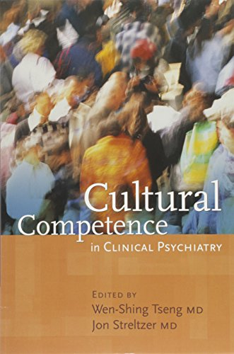 9781585621255: Cultural Competence in Clinical Psychiatry (Core Competencies in Psychotherapy S)
