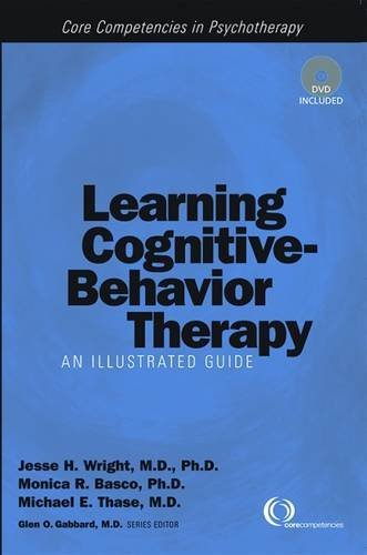 9781585621538: Learning Cognitive-Behavior Therapy: An Illustrated Guide (Core Competencies in Psychotherapy)