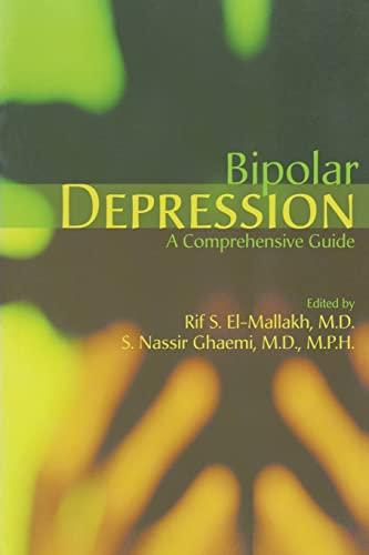 9781585621712: Bipolar Depression: A Comprehensive Guide