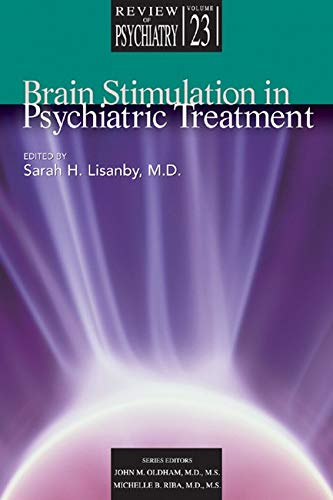 9781585621750: Brain Stimulation in Psychiatric Treatment: 23 (Review of Psychiatry): 23 (Review of Psychiatry)