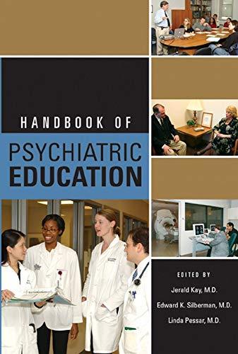 Handbook of Psychiatric Education: Kay, Jerome; Edward