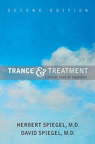 9781585621903: Trance and Treatment: Clinical Uses of Hypnosis