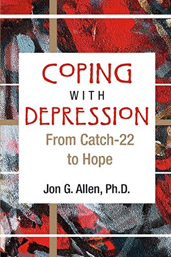 9781585622115: Coping With Depression: From Catch-22 to Hope