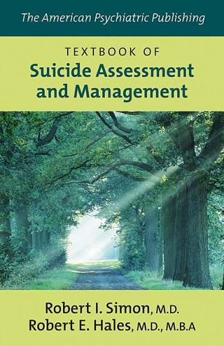 9781585622139: The American Psychiatric Publishing Textbook of Suicide Assessment And Management