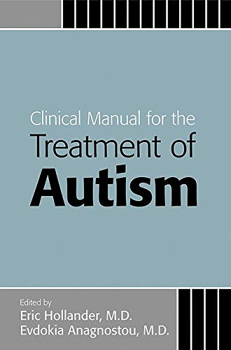 9781585622221: Clinical Manual for the Treatment of Autism