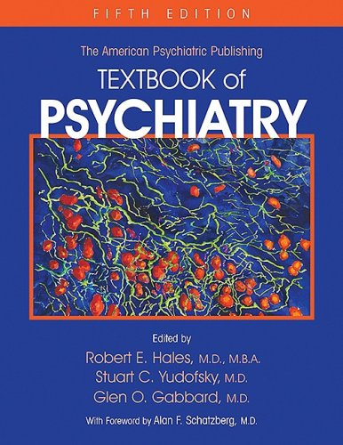 9781585622573: American Psychiatric Publishing Textbook of Psychiatry: Textbook of Psychiatry