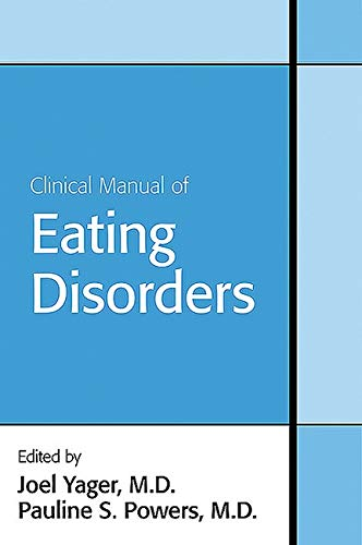 9781585622702: Clinical Manual of Eating Disorders