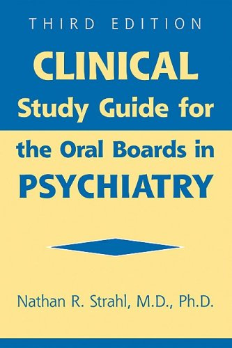 9781585622931: Clinical Study Guide for the Oral Boards in Psychiatry