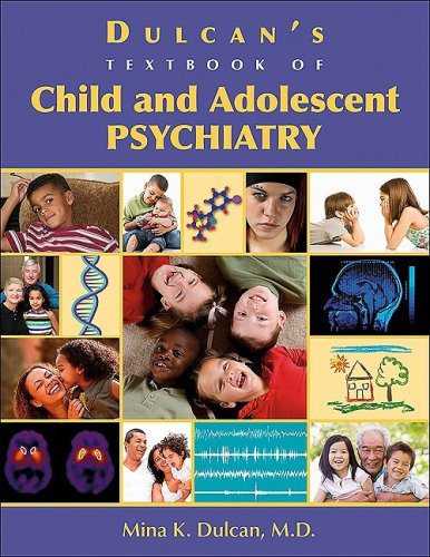 9781585623235: Dulcan's Textbook of Child and Adolescent Psychiatry