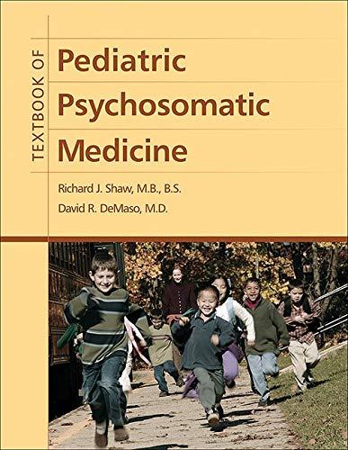 9781585623501: Textbook of Pediatric Psychosomatic Medicine
