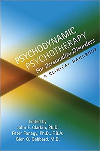 9781585623556: Psychodynamic Psychotherapy for Personality Disorders: A Clinical Handbook