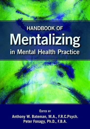 9781585623723: Handbook of Mentalizing in Mental Health Practice