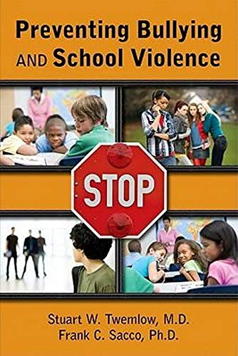 9781585623846: Preventing Bullying and School Violence