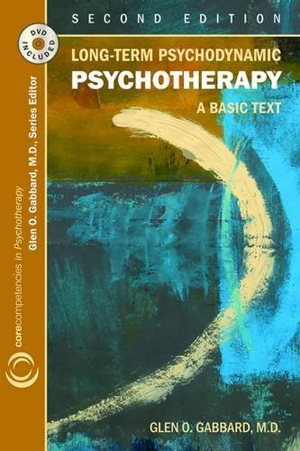 9781585623853: Long-term Psychodynamic Psychotherapy: A Basic Text (Core Competencies in Psychotherapy)