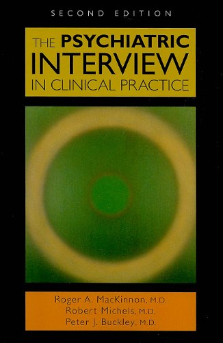 9781585623952: The Psychiatric Interview in Clinical Practice