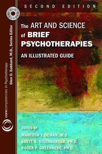 9781585623969: The Art and Science of Brief Psychotherapies: An Illustrated Guide (Core Competencies in Psychotherapy)