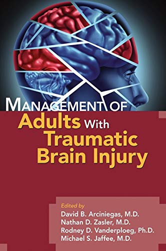 9781585624041: Management of Adults With Traumatic Brain Injury