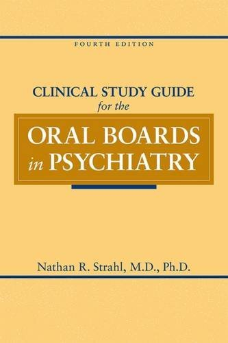 9781585624126: Clinical Study Guide for the Oral Boards in Psychiatry