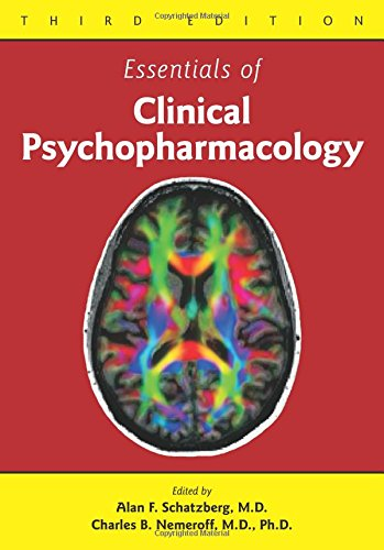 9781585624195: Essentials of Clinical Psychopharmacology, Third Edition