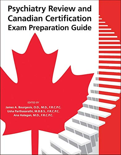 9781585624324: Psychiatry Review and Canadian Certification Exam Preparation Guide