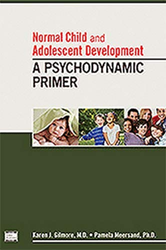 9781585624362: Normal Child and Adolescent Development: A Psychodynamic Primer
