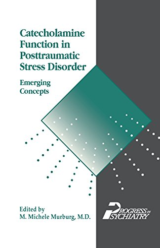 9781585624478: Catecholamine Function in Posttraumatic Stress Disorder: Emerging Concepts