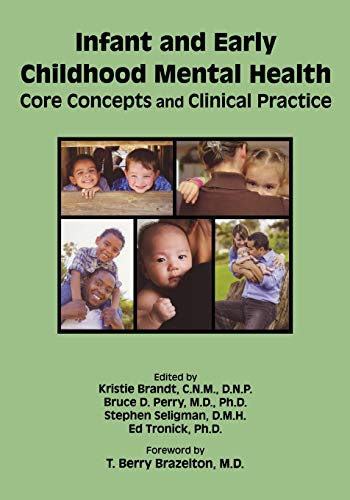 Infant and Early Childhood Mental Health: Core: D.N.P., Kristie Brandt