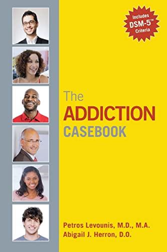 The Addiction Casebook: Abigail J. Herron