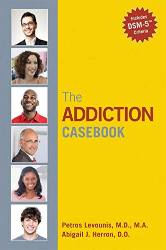 The Addiction Casebook: Levounis, Petros (Editor)/