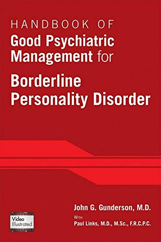 9781585624607: Handbook of Good Psychiatric Management for Borderline Personality Disorder