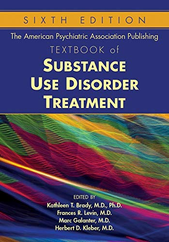 9781585624720: The American Psychiatric Publishing Textbook of Substance Abuse Treatment: Dsm-5 Edition
