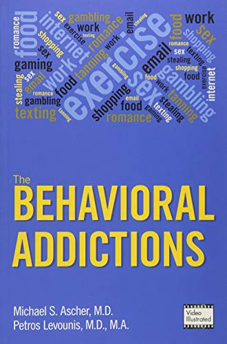 The Behavioral Addictions Casebook: Ascher, Michael S.