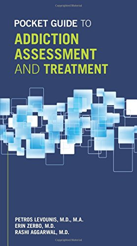 Pocket Guide to Addiction Assessment and Treatment: Petros Levounis (editor),