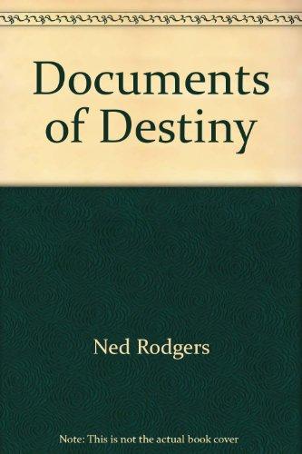 9781585657421: Documents of Destiny